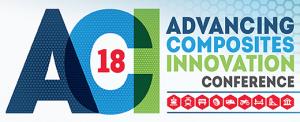 Advancing Composites Innovation Conference ACI-18