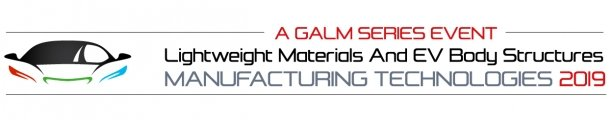 Lightweight Materials And EV Body Structures Manufacturing Technologies Summit